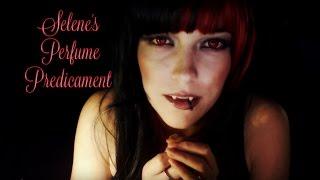 ☆★ASMR★☆ Selene's Perfume Predicament