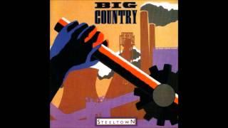 Big Country Steeltown (Full Album)