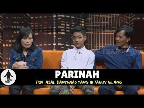 PARINAH, TKW YANG 18 TAHUN HILANG | HITAM PUTIH (19/04/18) 2-4