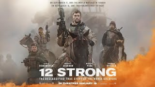 12 Strong Movie Review!