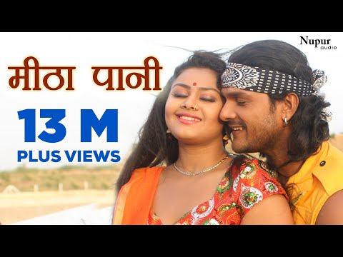 Xxx Mp4 मीठा पानी Meetha Paani Jwala Khesari Lal Yadav New Bhojpuri Video Songs 2017 3gp Sex