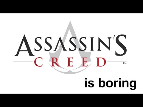 Assassin s Creed is Boring
