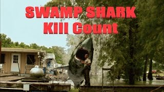 Swamp Shark: Kill Count