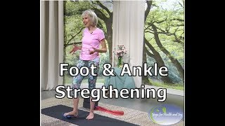 Foot and Ankle Strengthening Exercises with Patricia Becker
