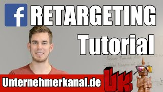 EXTREM günstiges Facebook Marketing? Retargeting Tutorial auf Deutsch!