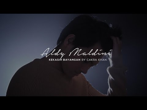 Aldy Maldini - Kekasih Bayangan by Cakra Khan (Cover) mp3