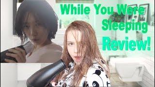 당신이 잠든 사이에 (While You Were Sleeping) K-Drama Review!