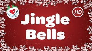 Jingle Bells with Lyrics | Christmas Carol & Song | Children Love to Sing | Christmas Music