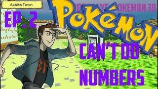 Joe Plays: Pokémon 3D - Ep. 2 - Can't do numbers