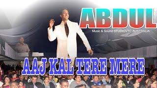 FIJI'S DUAL VOICE SINGER  AAJ KAL TERE MERE ABDUL LIVE AT  RAFI NIGHT 2014 HD