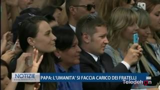 PAPA: L'UMANITA' SI FACCIA CARICO DEI FRATELLI