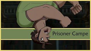 Class of the Titans - Prisoner Campe