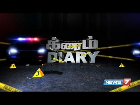 Xxx Mp4 Crime Diary 16 02 2018 News7 Tamil 3gp Sex