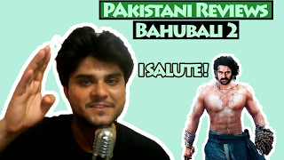 Pakistani reviews on Bahubali 2 The Conclusion