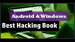BEST H@cking BOOK FREE DOWNLOAD IN PDF | 2018 | Android & Windows | e-book | tricks