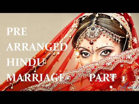 Pre Arranged Indian Hindu Marriage Part 1 (28 Yr Old Woman)