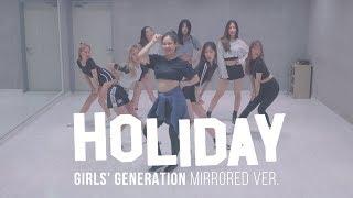 "[ MIRRORED ] 소녀시대 Girls' Generation ""홀리데이(Holiday)""   커버댄스 DANCE COVER @MTY"