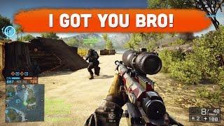 I GOT YOU BRO! - Battlefield 4
