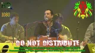 Rahat Fateh Ali Khan - Allahoo Allahoo live in Ahoy Rotterdam 2012 HD