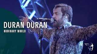 Duran Duran - Ordinary World Live (A Diamond In The Mind) ~ 1080p HD