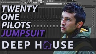 Twenty One Pilots ► Jumpsuit (Deep House Remix) // Free Download
