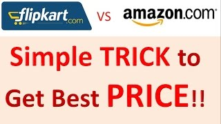 Simple TRICK to Get Best PRICE ONLINE!! (Flipkart, Amazon, Snapdeal, Ebay)