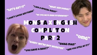 MONSTA X ENGLISH COMPILATION PART 2