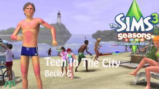 The Sims 3 Seasons Soundtrack: Teen In The City - Becky G