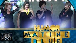 Blue Space Oficial - Matinê -  Humor  - 10.04.16