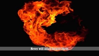 Hypocrites Will Be In The Lowest Depth Of The Hell Fire - Powerful Reminder - Surat Al-Munafiqun