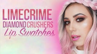 Hot or Not? LimeCrime Diamond Crushers Lip Swatches   Victoria Lyn Beauty
