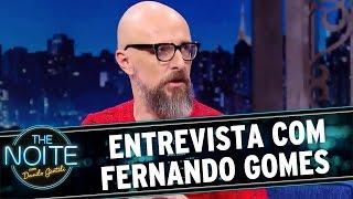 The Noite (29/04/16) Entrevista com Fernando Gomes