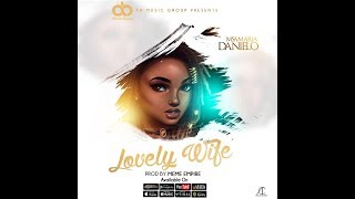 Lovely Wife - Msamaria Danielo (Official Audio)