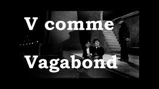 Charlie Chaplin - V comme Vagabond
