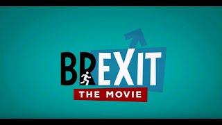 BREXIT THE MOVIE FULL FILM