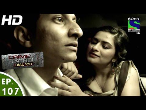 Xxx Mp4 Crime Patrol Dial 100 क्राइम पेट्रोल Beraham 2 Episode 107 8th March 2016 3gp Sex