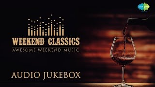 Weekend Classic Collection | Evergreen Old Hindi Songs | Audio Jukebox