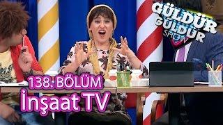 Güldür Güldür Show 138. Bölüm, İnşaat Tv Skeci