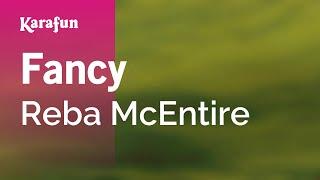 Karaoke Fancy - Reba McEntire *