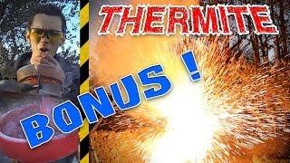 [BONUS] THERMITE - Combustion à 2200°C !