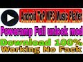 Android best mp3 music app || Download poweramp full unlock mod 100% working.