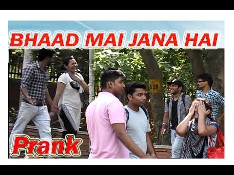 Calling Cute Girls Bhaad Mai Jana Hai Prank - Prank In India 2017 Fun Do