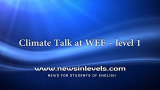 Climate Talk at WEF – level 1