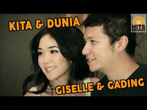Giselle & Gading - Kita dan Dunia [Official Music Video Clip]