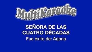 Multi Karaoke - Señora De Las Cuatro Decadas