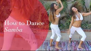 Brazilian Samba: How to Dance Samba Basics