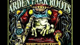 Arden Park Roots - Sold My Soul