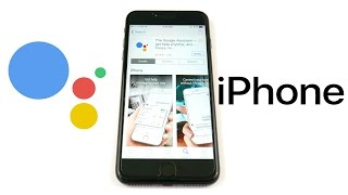 Google Assistant For iPhone Review!