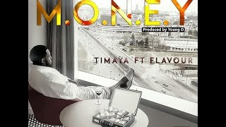 Timaya Ft Flavour - Money Video Official lyrics