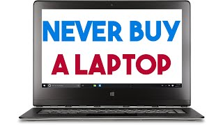 Never Buy A Laptop |  Do This Instead | How To Buy A Laptop Guide 2018 For Students College Uni